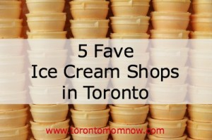5 fave ice cream shops in Toronto